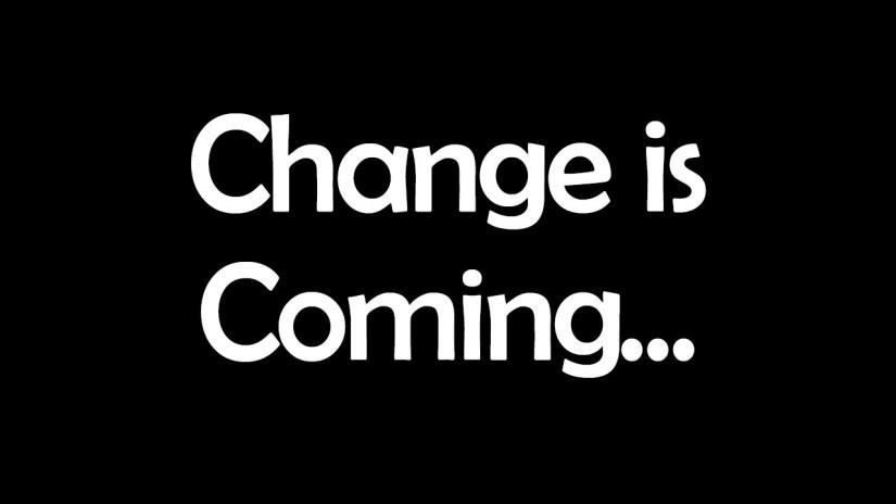Change is Coming .jpg